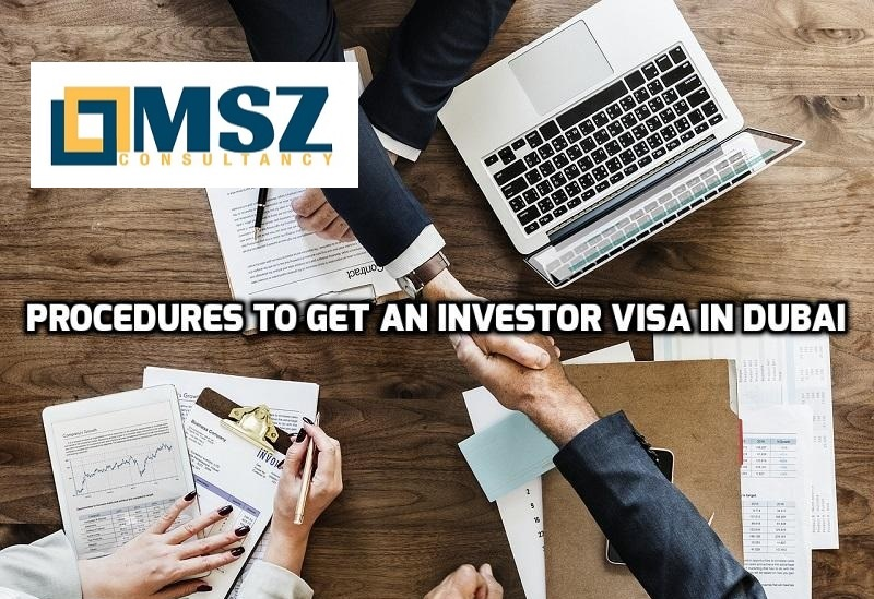 Investor visa Dubai | Required documents to get an investor visa in Dubai