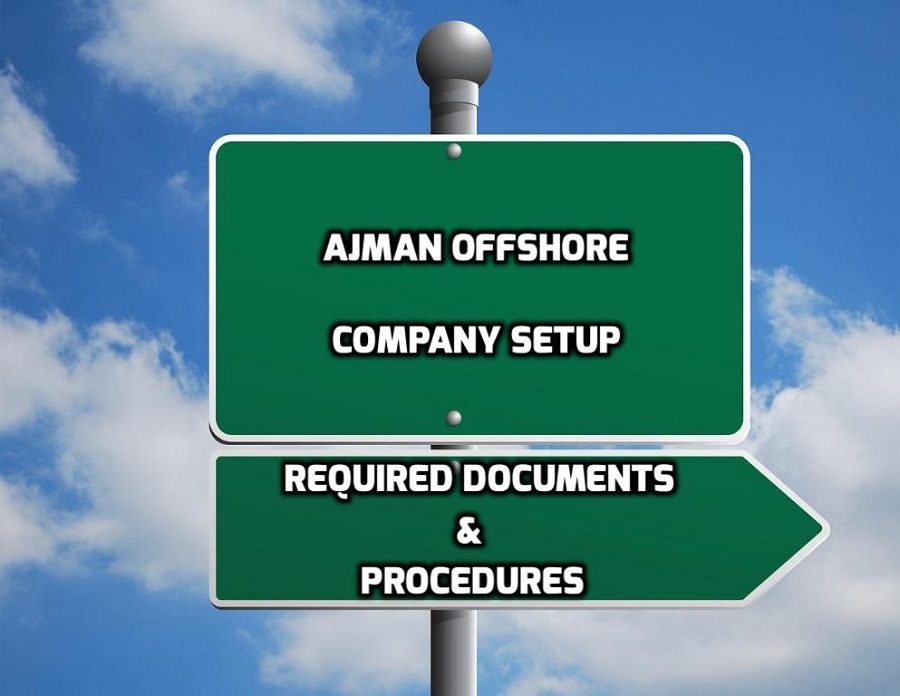 Ajman Offshore Company Setup | Documents Required