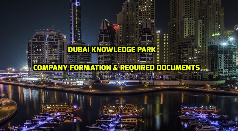 Dubai Knowledge Park | Company formation & Required Documents