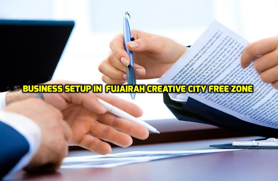 Fujairah Creative City Free zone | Required Documents for Company formation