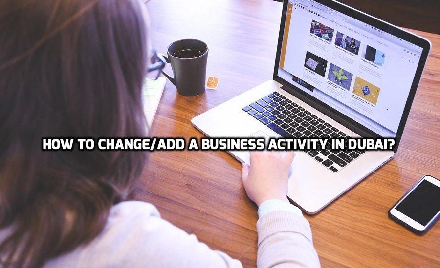 Change/Add a Business Activity in Dubai