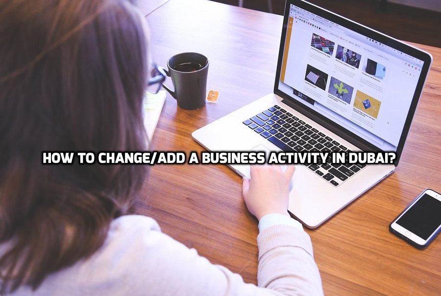 Change/Add a Business Activity in Dubai