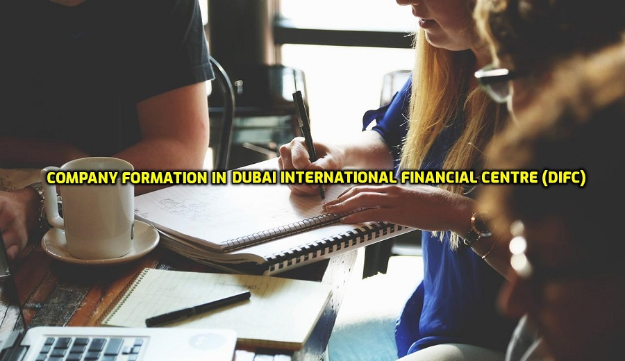 Dubai International Financial Centre (DIFC) | Company Formation
