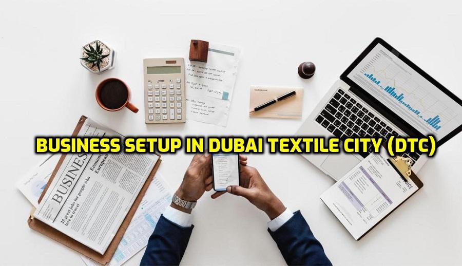 Dubai Textile City (DTC)