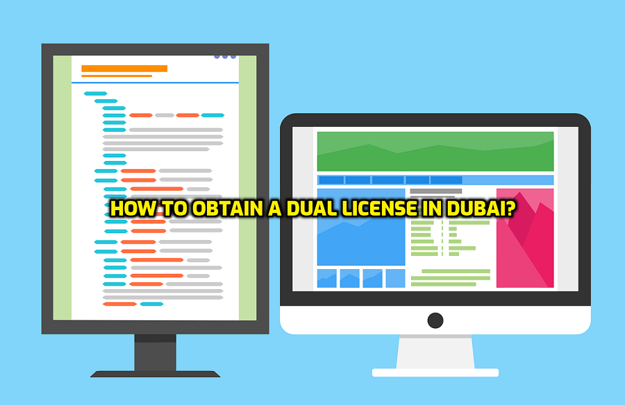Dual License in Dubai | Obtain a Dual License in Dubai
