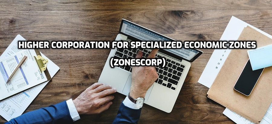 Higher Corporation for Specialized Economic Zones (ZonesCorp)