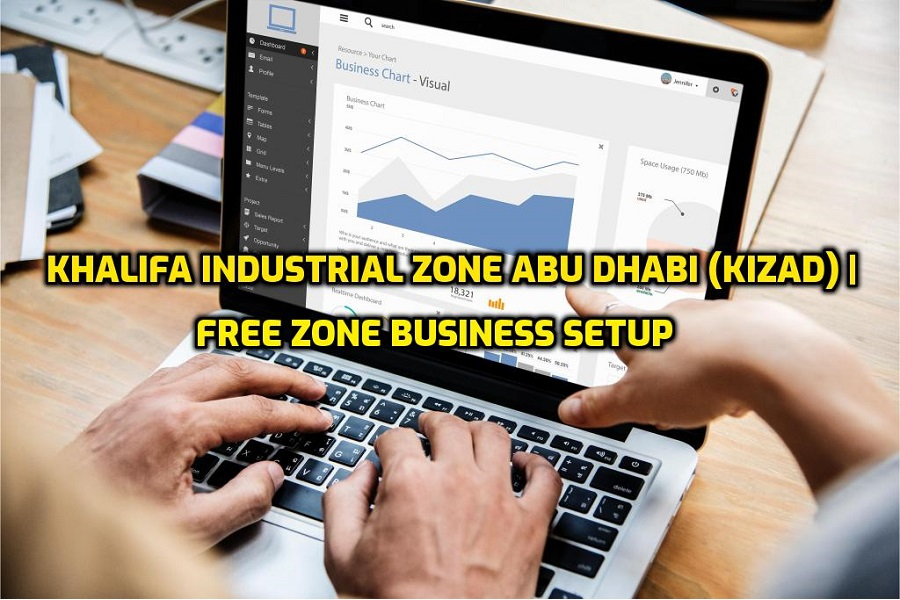 Khalifa Industrial Zone Abu Dhabi (KIZAD) Free Zone Business Formation