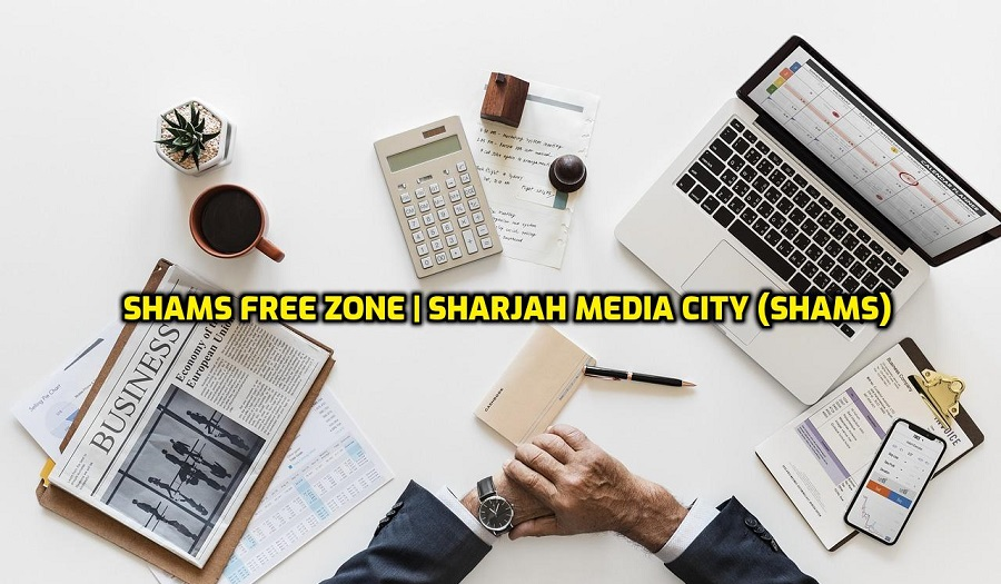 Shams Free Zone | Sharjah Media City (Shams) | Company Setup