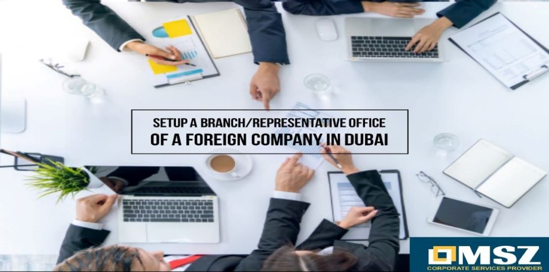 Branch / Representative Office of Foreign Company in Dubai/UAE