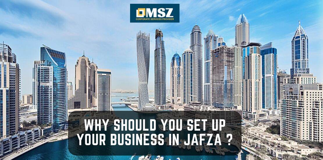 Why should you set up your business in JAFZA