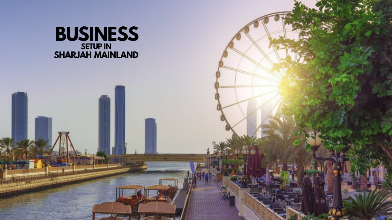 Business Setup in Sharjah Mainland