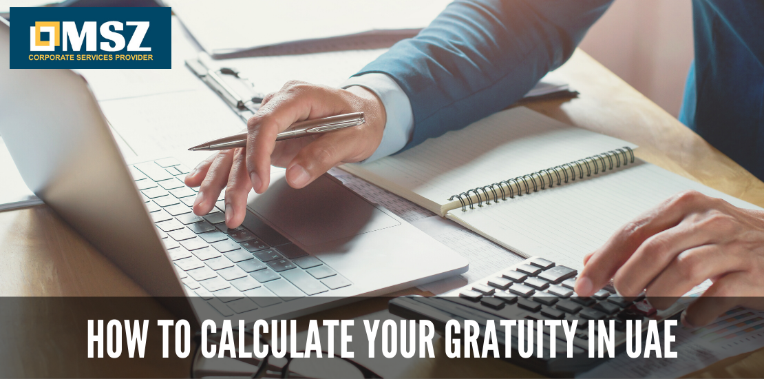How to calculate Gratuity in UAE