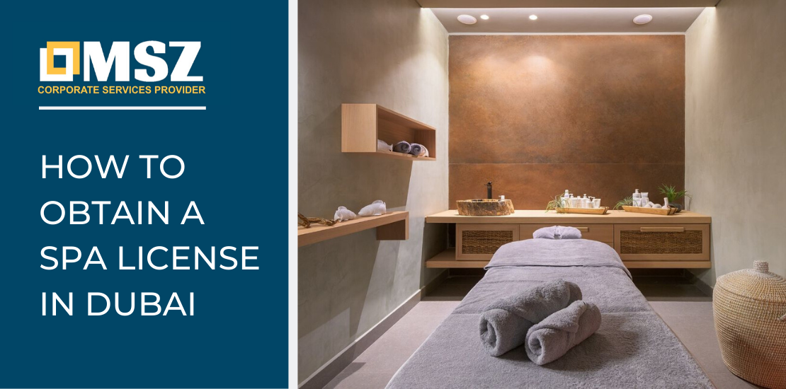 How to obtain a spa license in Dubai?