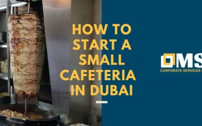 How to start a small cafeteria in Dubai