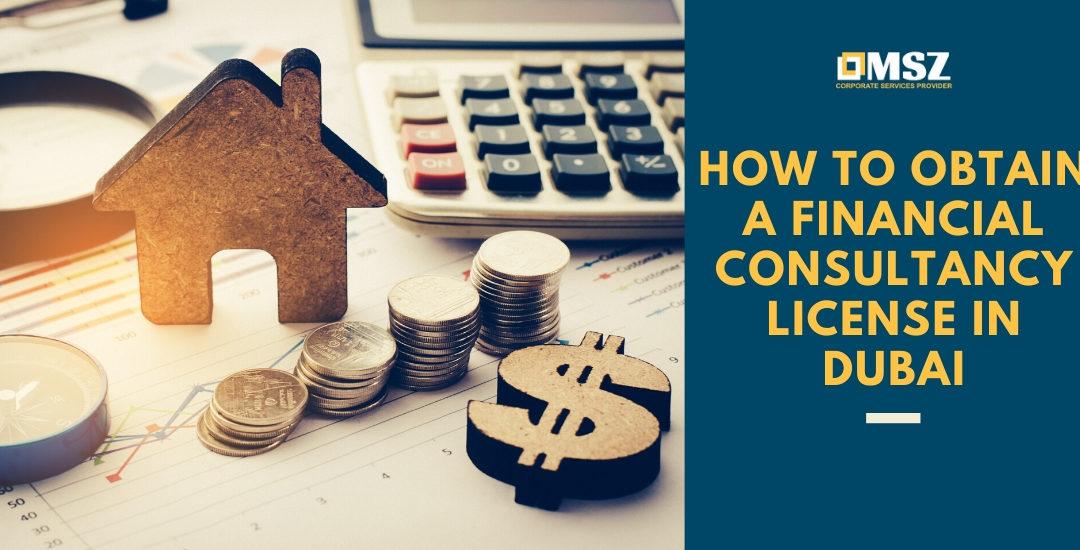 how to obtain a financial consultancy license in dubai