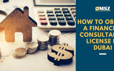 Financial Consultancy License in Dubai: