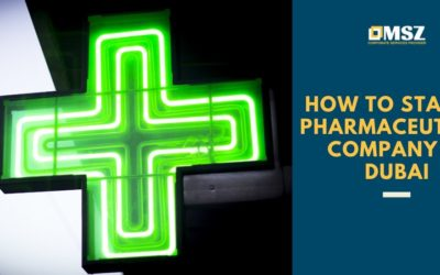 How to start a pharmaceutical company in Dubai