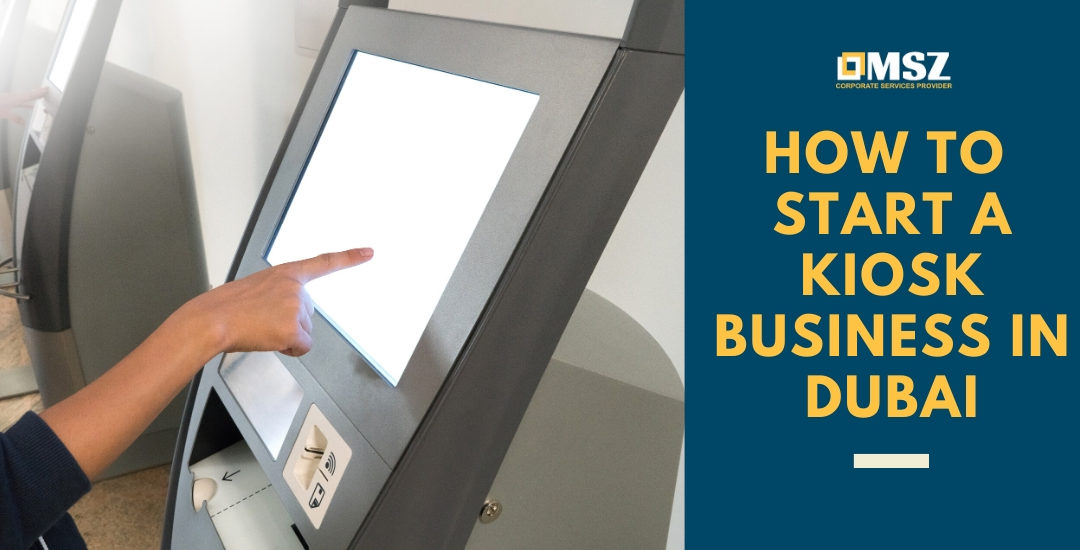 how to start a kiosk business in dubai