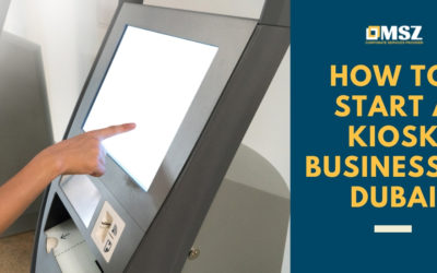 How to set up a kiosk business in Dubai: