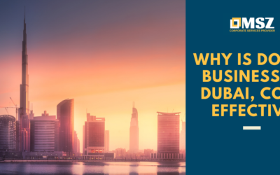 Why is doing business in Dubai cost effective
