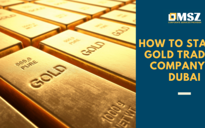 How to start a gold trading company in Dubai