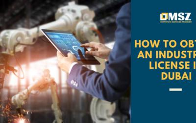 How to obtain an industrial license in Dubai