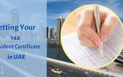Getting Your Tax Resident Certificate in UAE