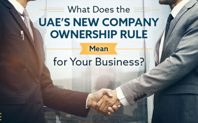 What Does the UAE's New Company Ownership Rule Mean for Your Business?