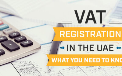 VAT Registration in the UAE: What You Need to Know