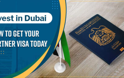 Invest in Dubai: How to Get Your Partner Visa Today