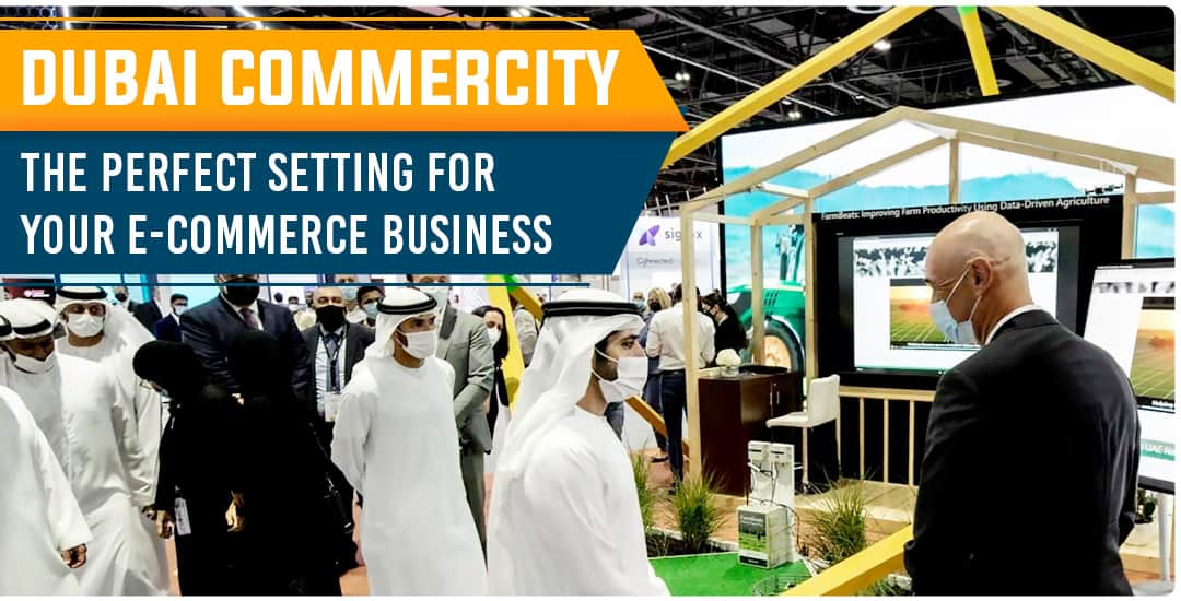 Dubai CommerCity: The Perfect Setting for Your E-commerce Business