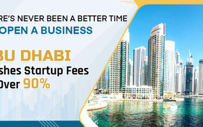 There's Never Been a Better Time to Open a Business; Abu Dhabi Slashes Startup Fees by Over 90%