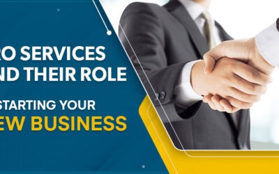 PRO Services and Their Role in Starting Your New Business
