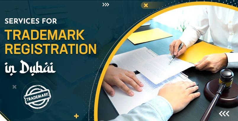 Services for Trademark Registration in Dubai